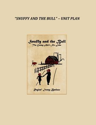 Snuffy and the Bull Unit Plan