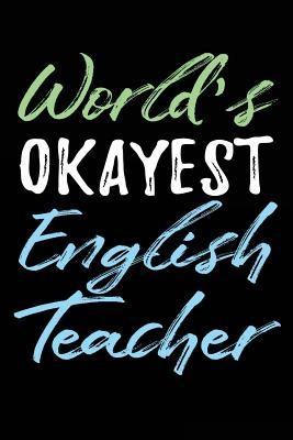 World's Okayest English Teacher