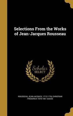 SELECTIONS FROM THE WORKS OF J