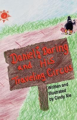 Daniel the Daring and His Traveling Circus