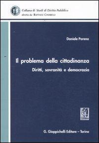 Il problema della cittadinanza. Diritti, sovranità e democrazia