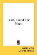 Lasso Round the Moon