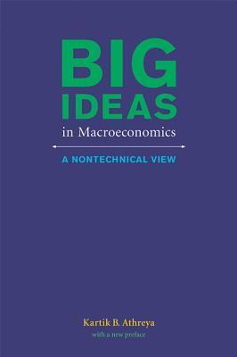 Big Ideas in Macroeconomics