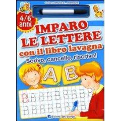 Imparo le lettere con il libro lavagna. Scrivo, cancello, riscrivo