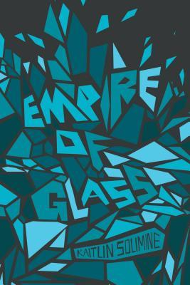 Empire of Glass