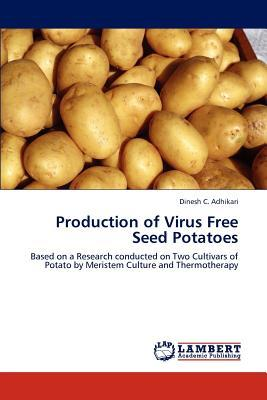 Production of Virus Free Seed Potatoes