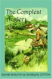 The Compleat Angler,...