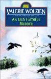 An Old Faithful Murder