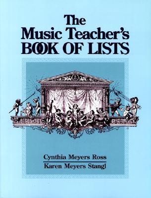 The Music Teacher's Book of Lists