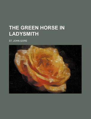 The Green Horse in Ladysmith