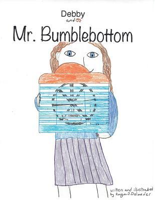 Debby and Mr. Bumblebottom