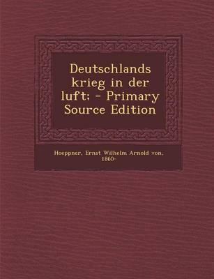 Deutschlands Krieg in Der Luft;