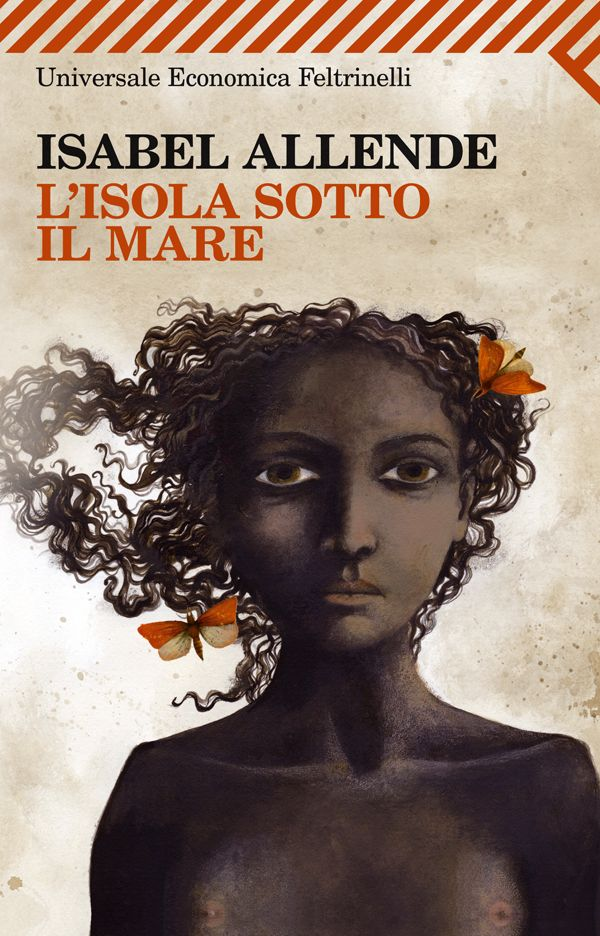 """Isabel Allende: """"L'isola sotto il mare"""""""
