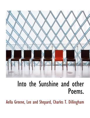 Into the Sunshine and other Poems