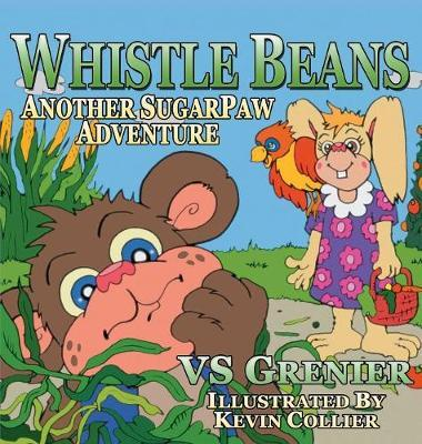 Whistle Beans Another SugarPaw Adventure