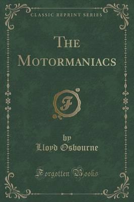 The Motormaniacs (Cl...