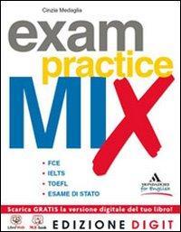 Exam Practice MIX - Volume unico. Con ME book online