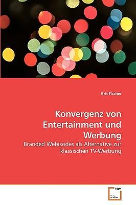 Konvergenz von Entertainment und Werbung