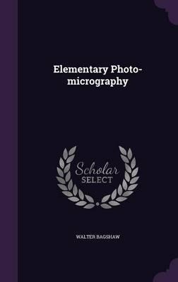 Elementary Photo-Micrography