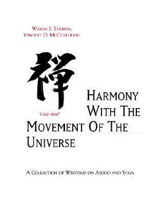 Harmony With the Movement of the Universe