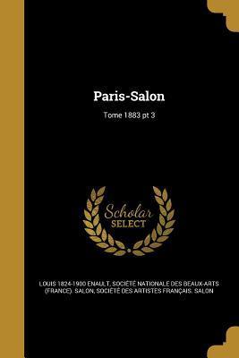 FRE-PARIS-SALON TOME 1883 PT 3