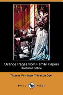 Strange Pages from Family Papers (Illustrated Edition) (Dodo Press)