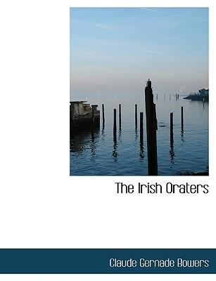 The  Irish Oraters