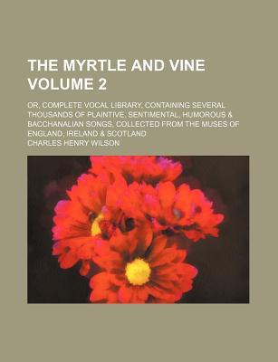 The Myrtle and Vine ...