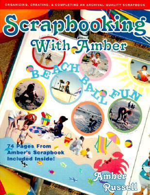 Scrapbooking With Amber
