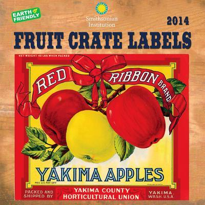 Fruit Crate Labels 2014 Calendar