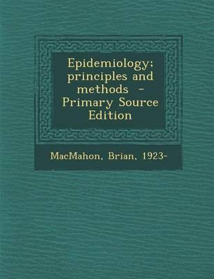 Epidemiology; Principles and Methods