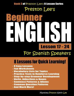 Preston Lee's Beginner English Lesson 17 - 24 For Spanish Speakers