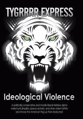 Ideological Violence