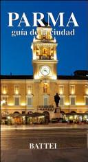 Parma. Guìa de la ciudad