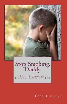 Stop Smoking, Daddy