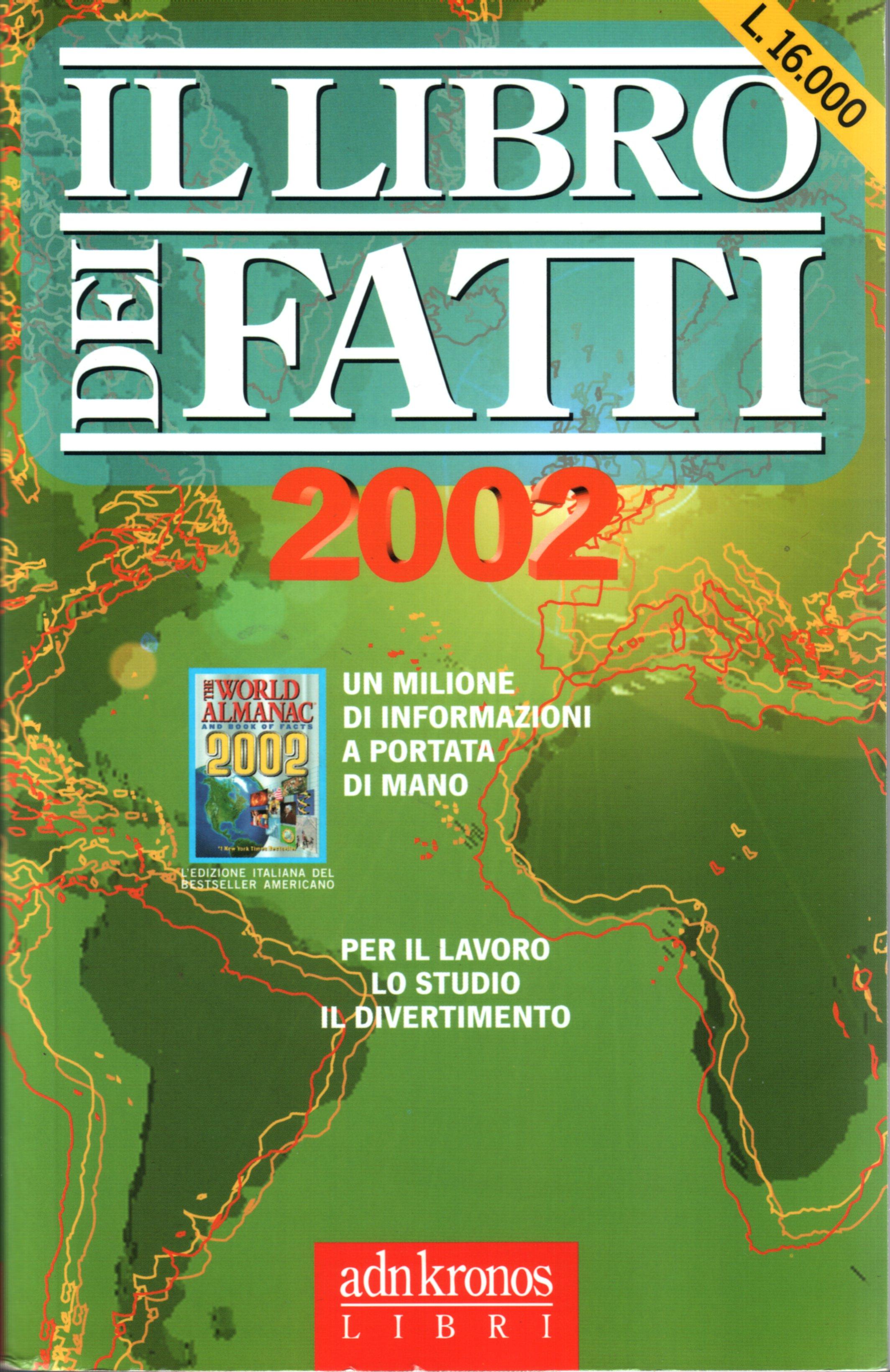 Il libro dei fatti 2002
