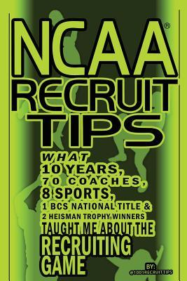 Ncaa Recruit Tips