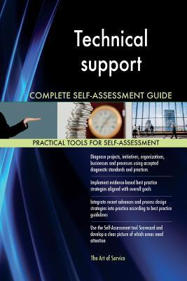 Technical Support Complete Self-assessment Guide