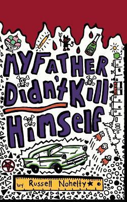 My Father Didn't Kill Himself