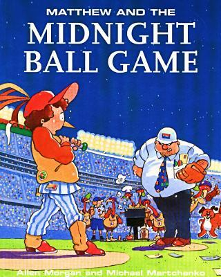 Matthew and the Midnight Ball Game