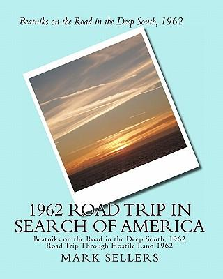 1962 Road Trip in Search of America