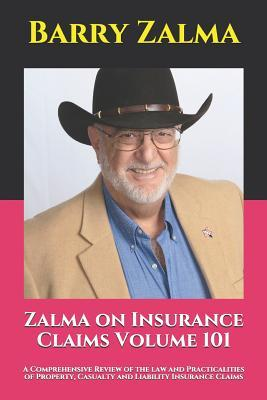 Zalma on Insurance Claims Volume 101