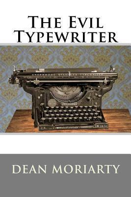 The Evil Typewriter