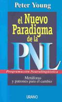 El Nuevo Paradigma de la Pnl