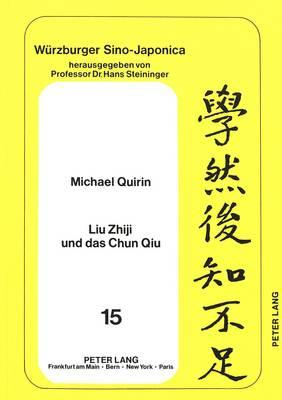 Liu Zhiji und das Chun Qiu