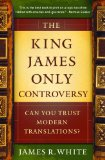 King James Only Controversy, The