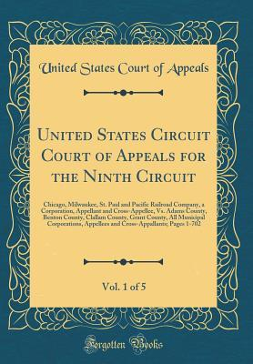 United States Circuit Court of Appeals for the Ninth Circuit, Vol. 1 of 5