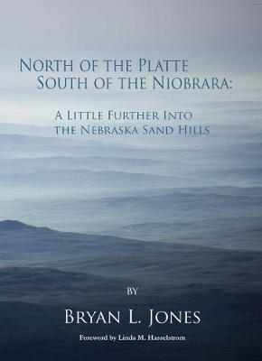 North of the Platte, South of the Niobrara