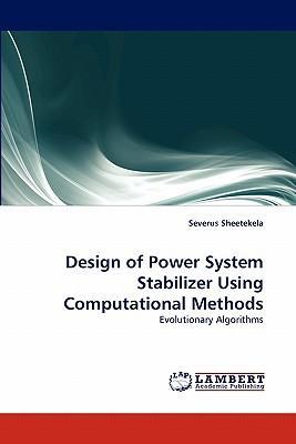 Design of Power System Stabilizer Using Computational Methods
