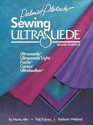 Sewing Ultrasuede Brand Fabrics